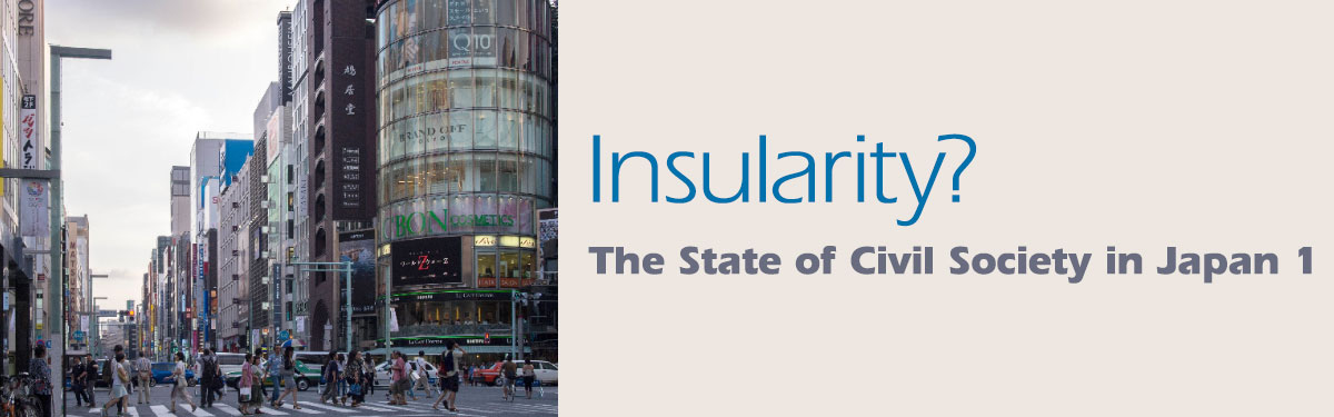 Insularity? – The State of Civil Society in Japan 1